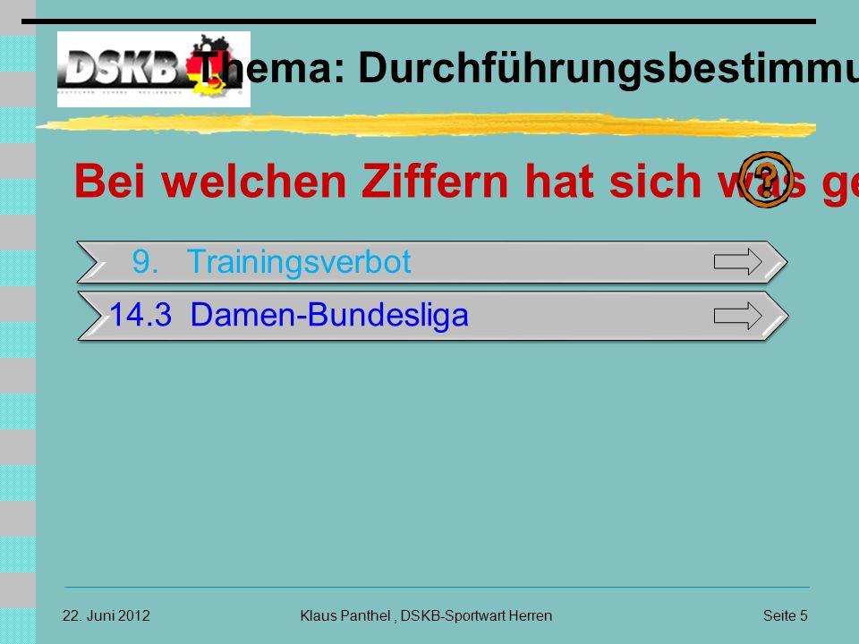 Seite 5Klaus Panthel, DSKB-Sportwart Herren22.