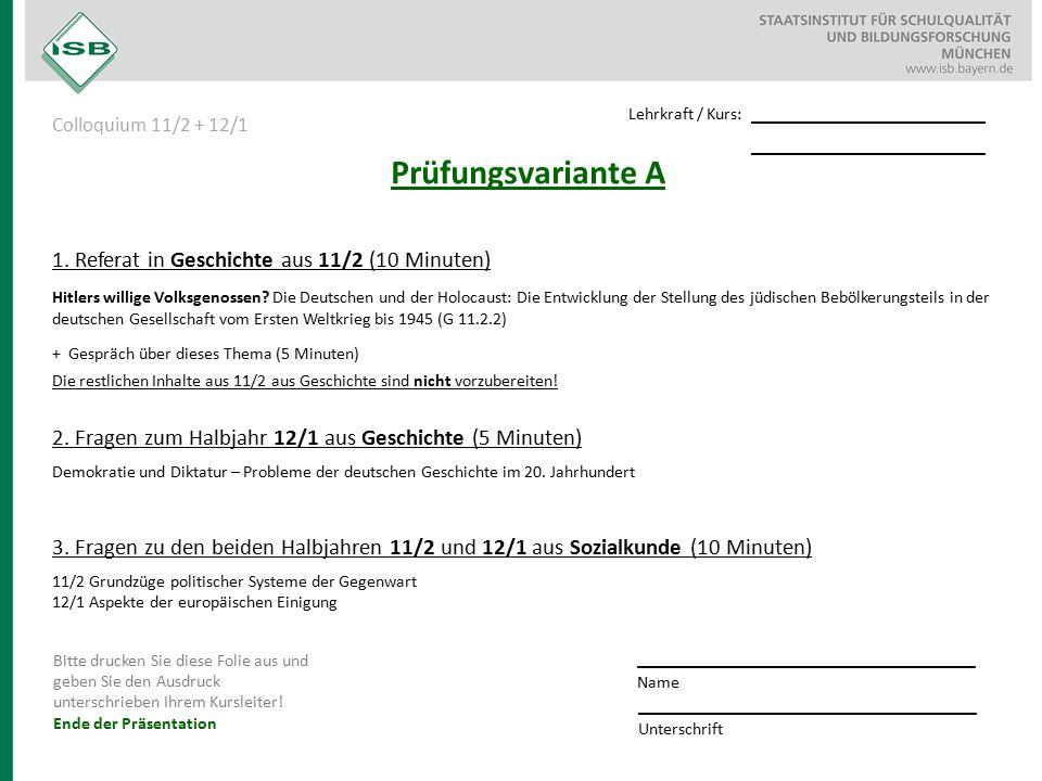 Prüfungsvariante A 1. Referat in Geschichte aus 11/2 (10 Minuten) Hitlers willige Volksgenossen.