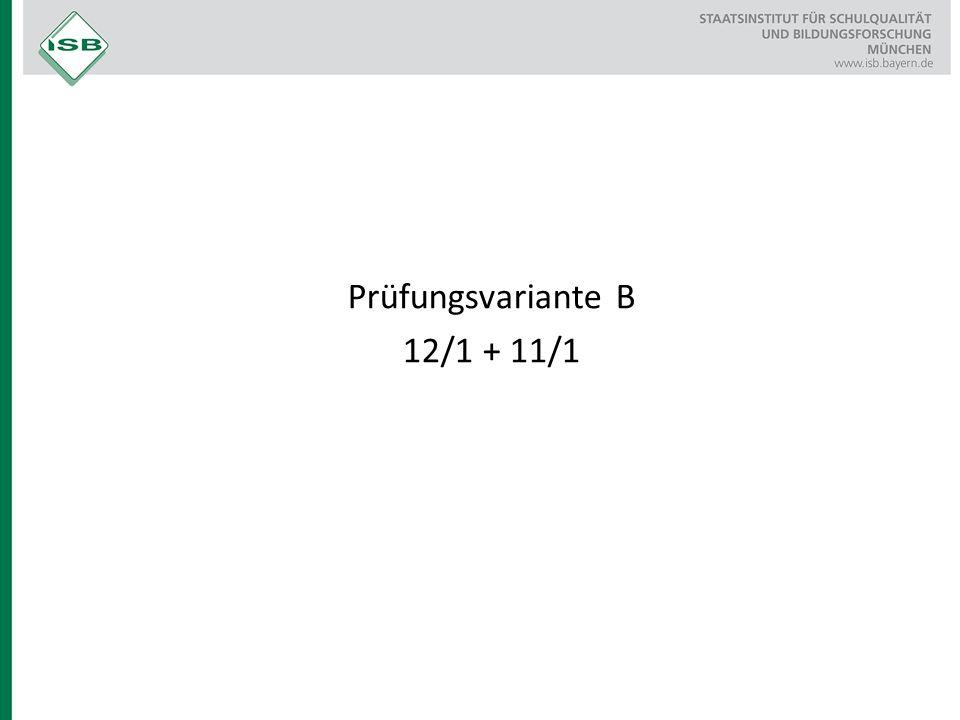 Prüfungsvariante B 12/1 + 11/1
