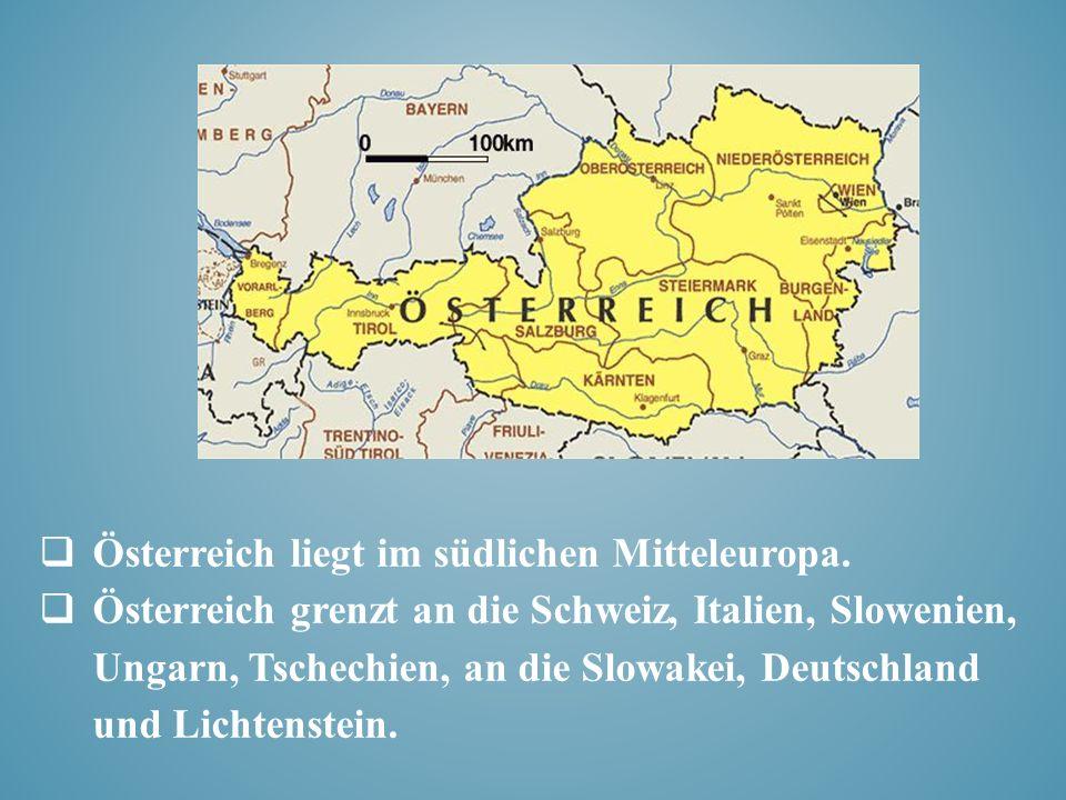 Österreich besteht aus neun Bundesländern – Wien, Burgenland, Oberösterreich, Niederösterreich, Steiermark, Tirol, Kärnten, Vorarlberg und Salzburg.