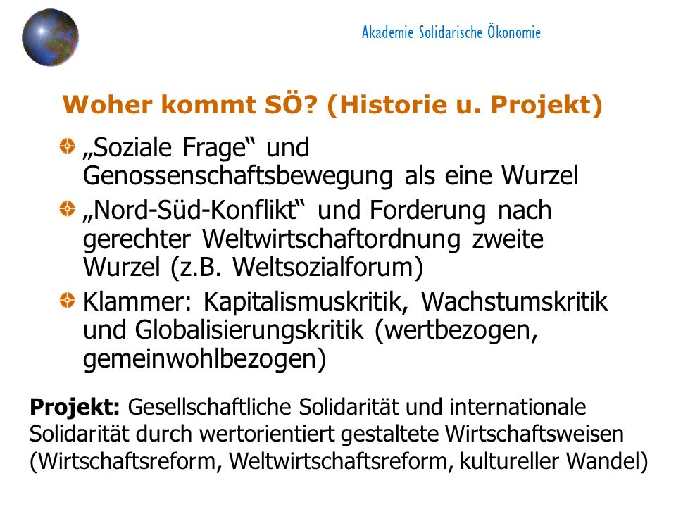 Akademie Solidarische Ökonomie Woher kommt SÖ. (Historie u.