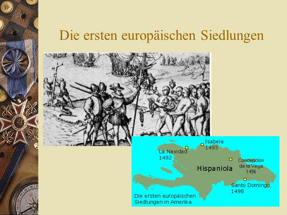 Die ersten europäischen Siedlungen