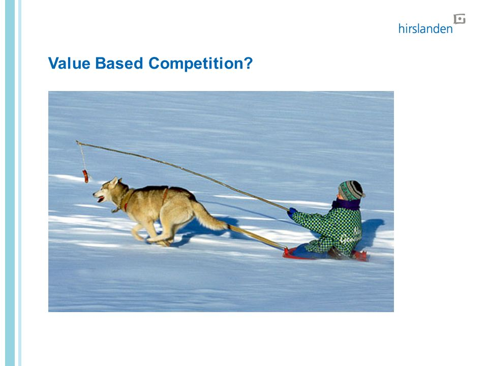 Value Based Competition