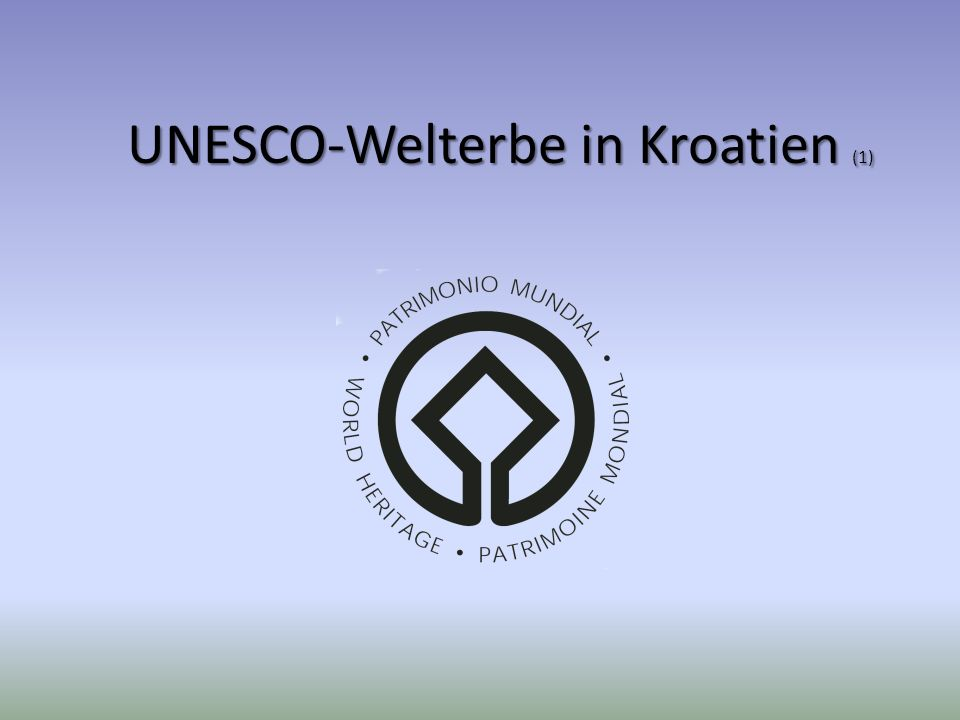 UNESCO-Welterbe in Kroatien (1)