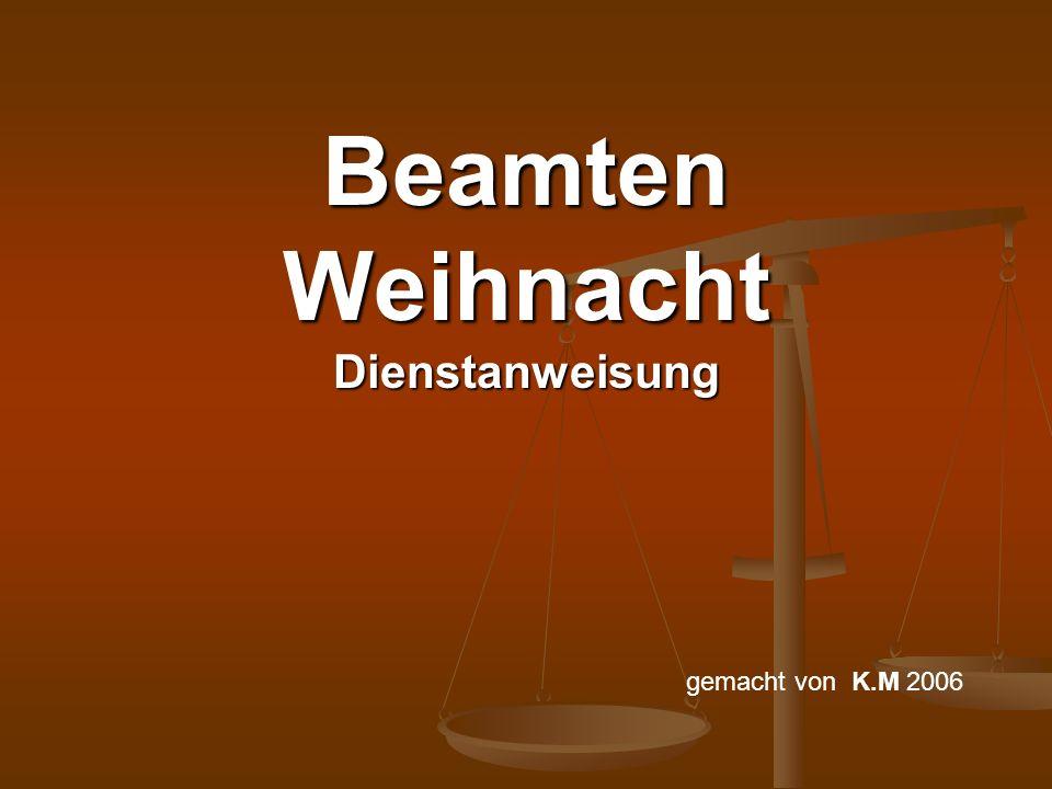 I.Grüne Dienstweihnachtsbäeume (DWeihBm) I.