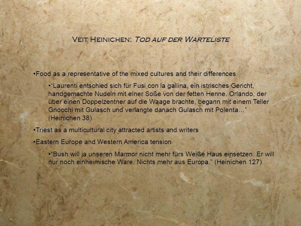 "Veit Heinichen: Tod auf der Warteliste Food as a representative of the mixed cultures and their differences ""Laurenti entschied sich für Fusi con la g"