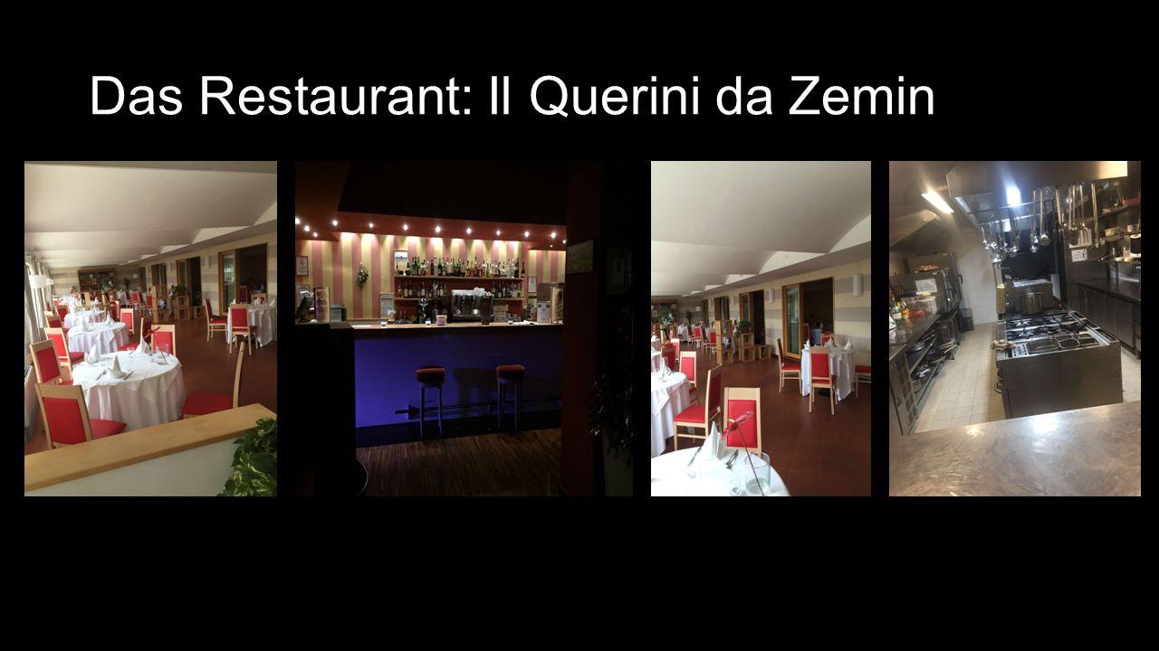 Das Restaurant: Il Querini da Zemin