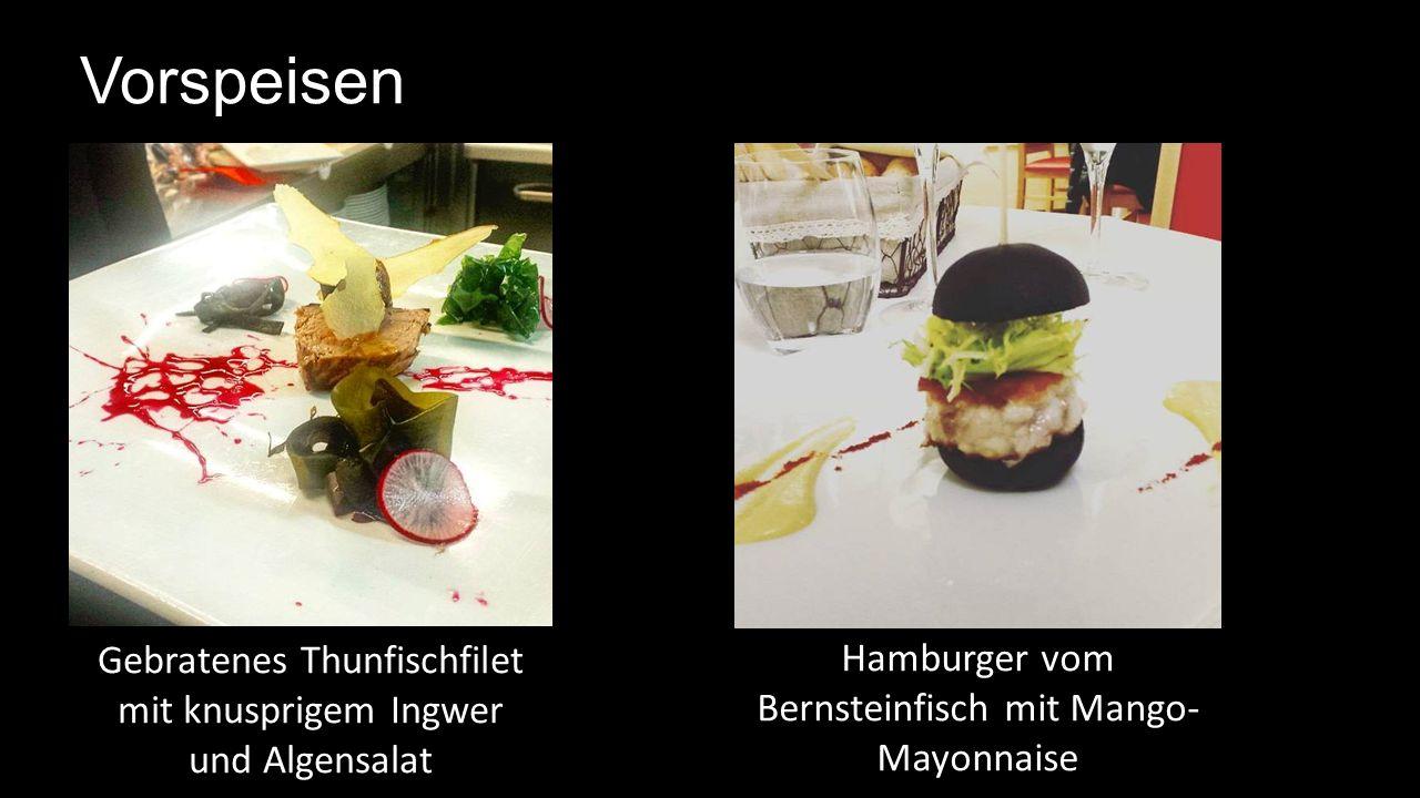 Vorspeisen Hamburger vom Bernsteinfisch mit Mango- Mayonnaise Gebratenes Thunfischfilet mit knusprigem Ingwer und Algensalat