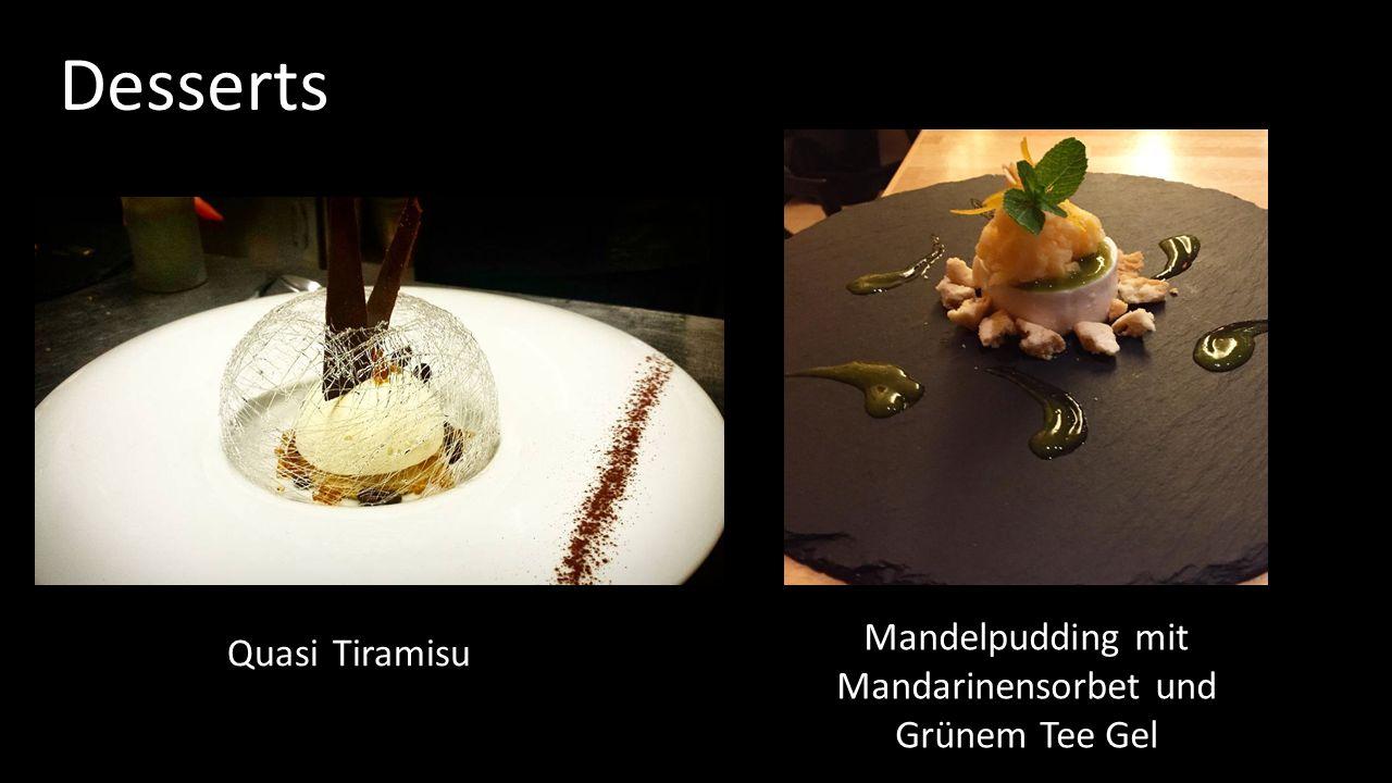Desserts Quasi Tiramisu Mandelpudding mit Mandarinensorbet und Grünem Tee Gel