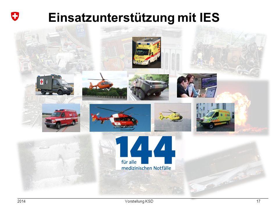 2014 Vorstellung KSD 17 Einsatz Einsatzunterstützung mit IES