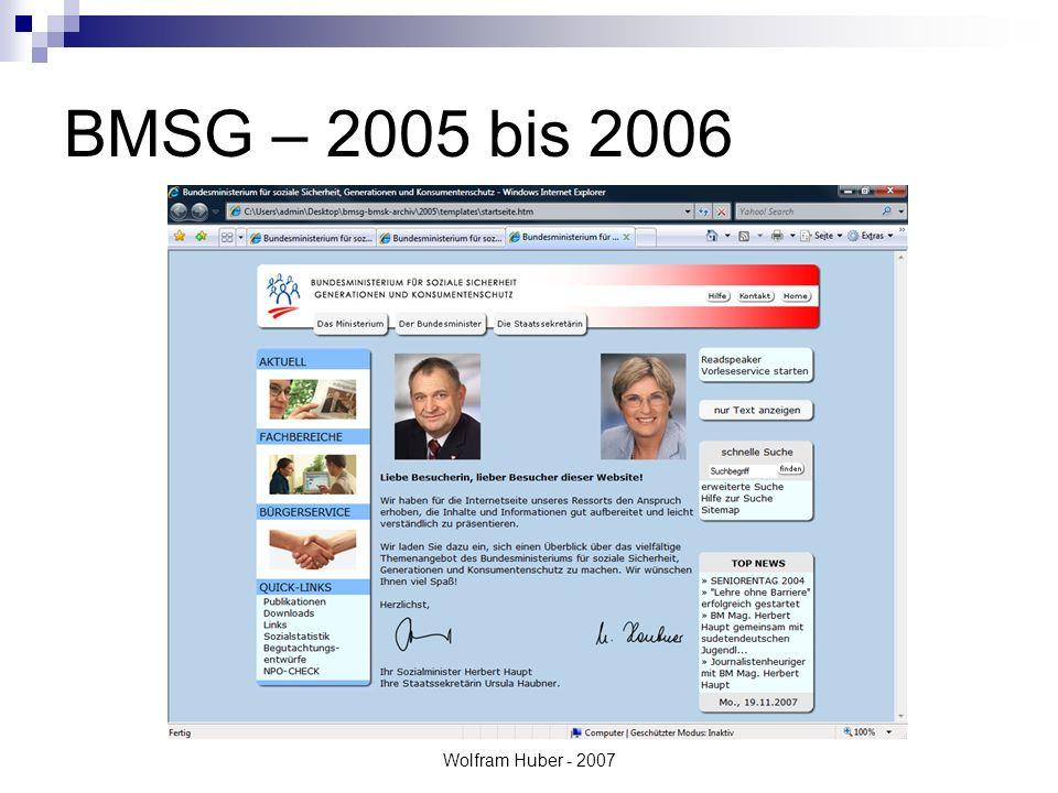 Wolfram Huber - 2007 BMSG – 2005 bis 2006