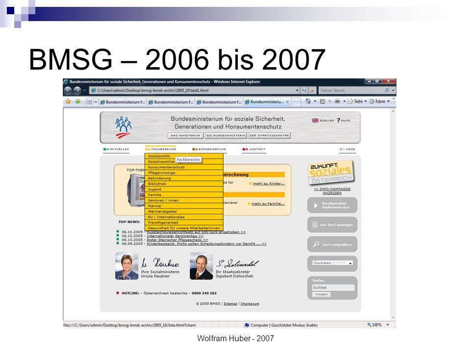 Wolfram Huber - 2007 BMSG – 2006 bis 2007