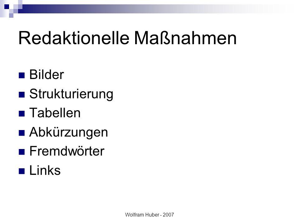 Wolfram Huber - 2007 Redaktionelle Maßnahmen Bilder Strukturierung Tabellen Abkürzungen Fremdwörter Links