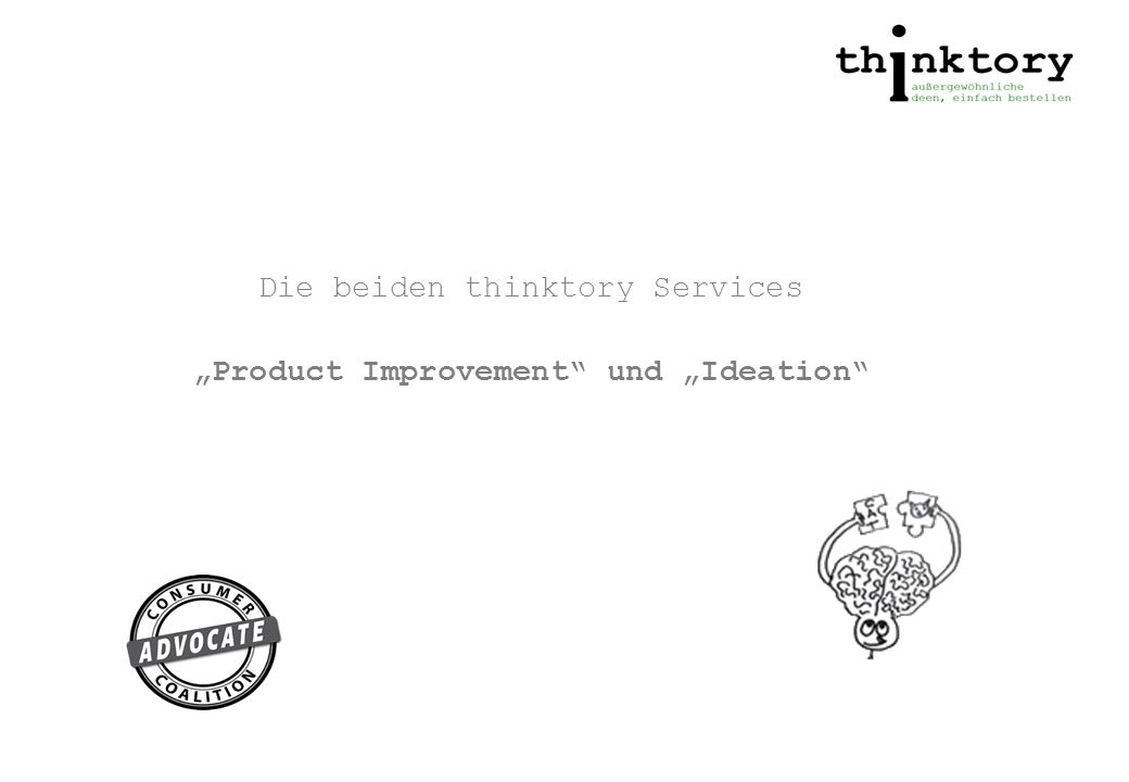 "Die beiden thinktory Services ""Product Improvement und ""Ideation"