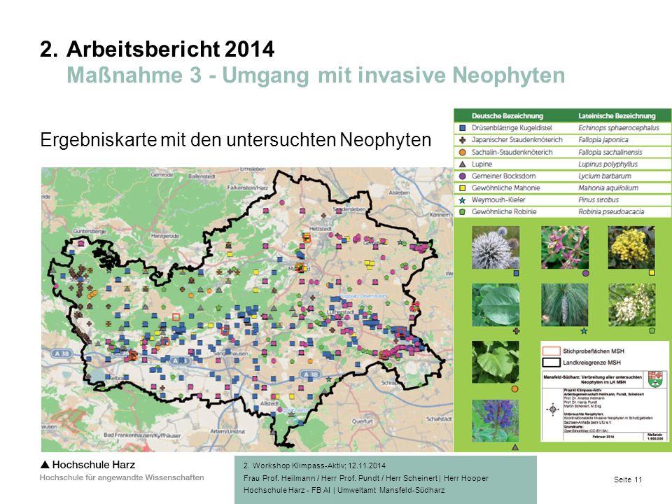 Seite 11 Hochschule Harz - FB AI | Umweltamt Mansfeld-Südharz Ergebniskarte mit den untersuchten Neophyten 2.