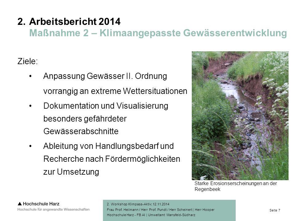 Seite 7 Hochschule Harz - FB AI | Umweltamt Mansfeld-Südharz Ziele: Anpassung Gewässer II.