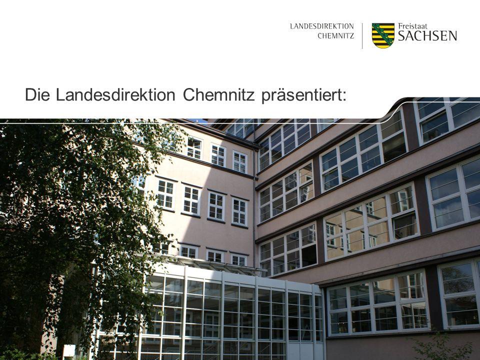 Die Landesdirektion Chemnitz präsentiert: