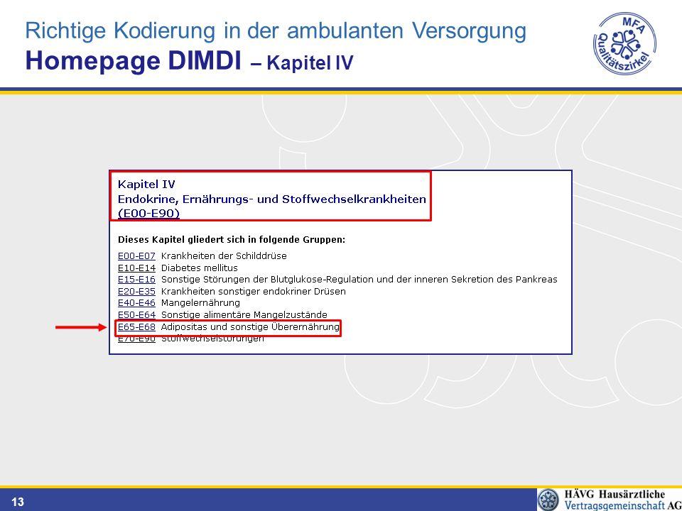 13 Richtige Kodierung in der ambulanten Versorgung Homepage DIMDI – Kapitel IV