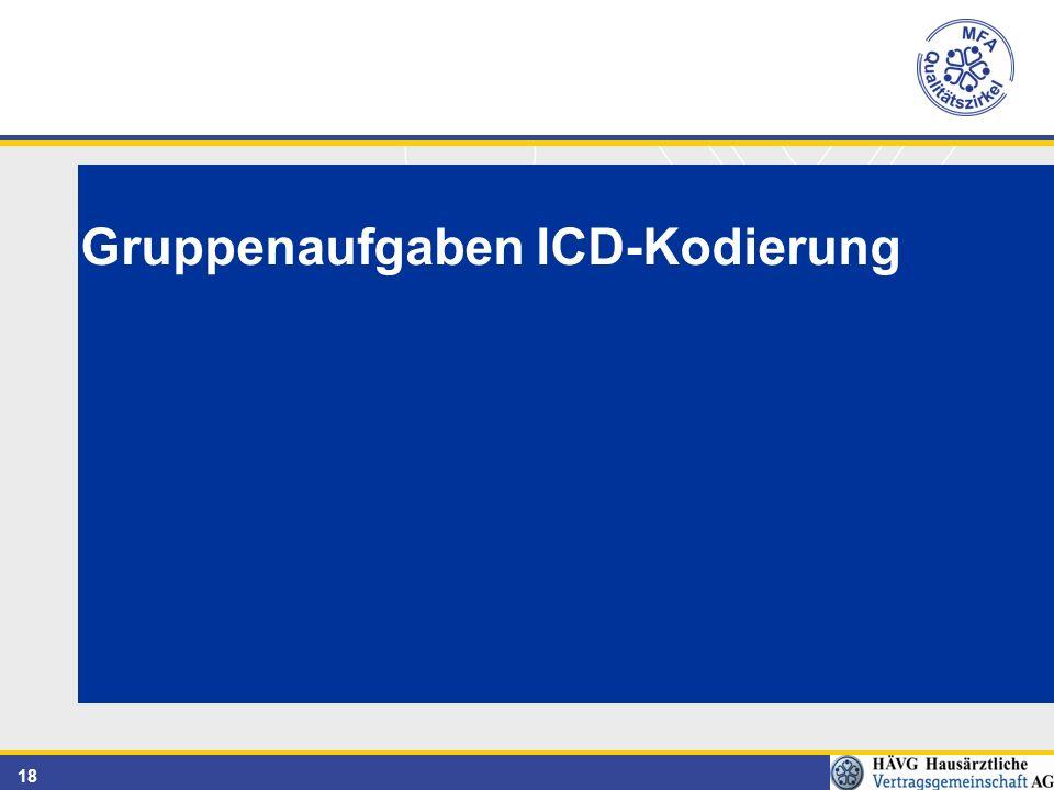 18 Gruppenaufgaben ICD-Kodierung