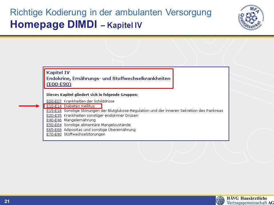 21 Richtige Kodierung in der ambulanten Versorgung Homepage DIMDI – Kapitel IV