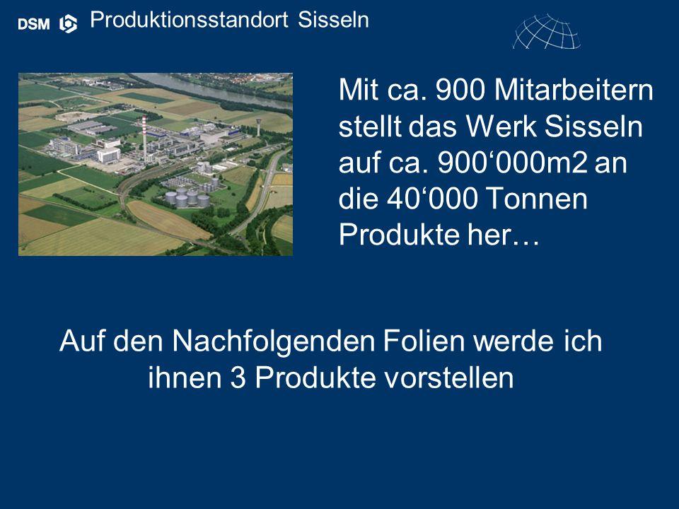 Produktionsstandort Sisseln Mit ca. 900 Mitarbeitern stellt das Werk Sisseln auf ca.