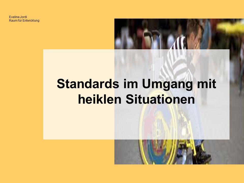 Eveline Jordi Raum für Entwicklung Standards im Umgang mit heiklen Situationen
