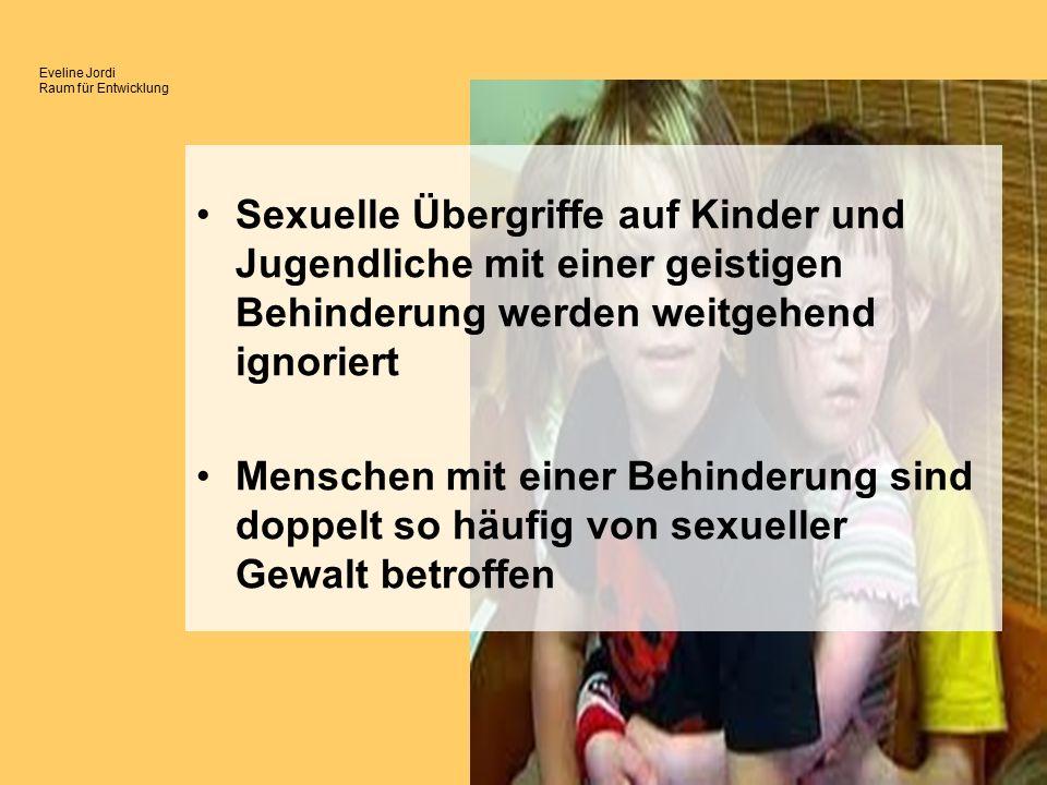 Eveline Jordi Raum für Entwicklung Kinder, Jugendliche und erwachsene Behinderte stärken: 7 Punkte Prävention Emanzipatorische Grundhaltung Sexualerziehung / Sexualaufklärung Umgang mit Nähe und Distanz Prävention sexueller Ausbeutung