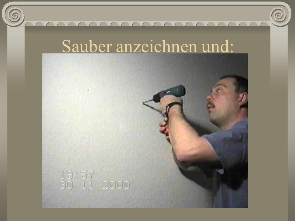 Sauber anzeichnen und: