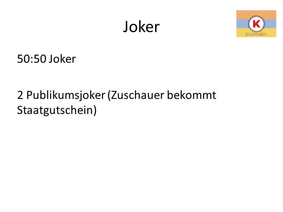 Joker 50:50 Joker 2 Publikumsjoker (Zuschauer bekommt Staatgutschein)