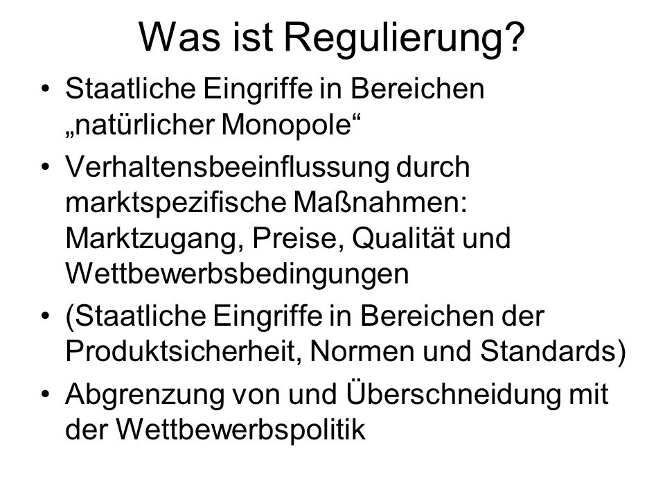 Was ist Regulierung.