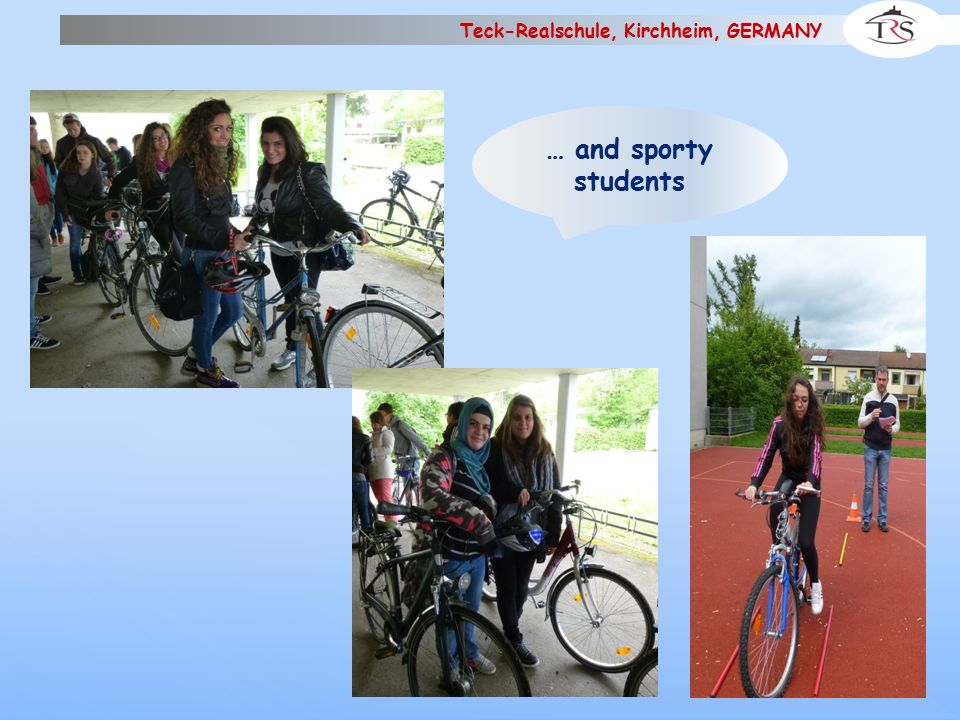 Teck-Realschule, Kirchheim, GERMANY And the winner is …