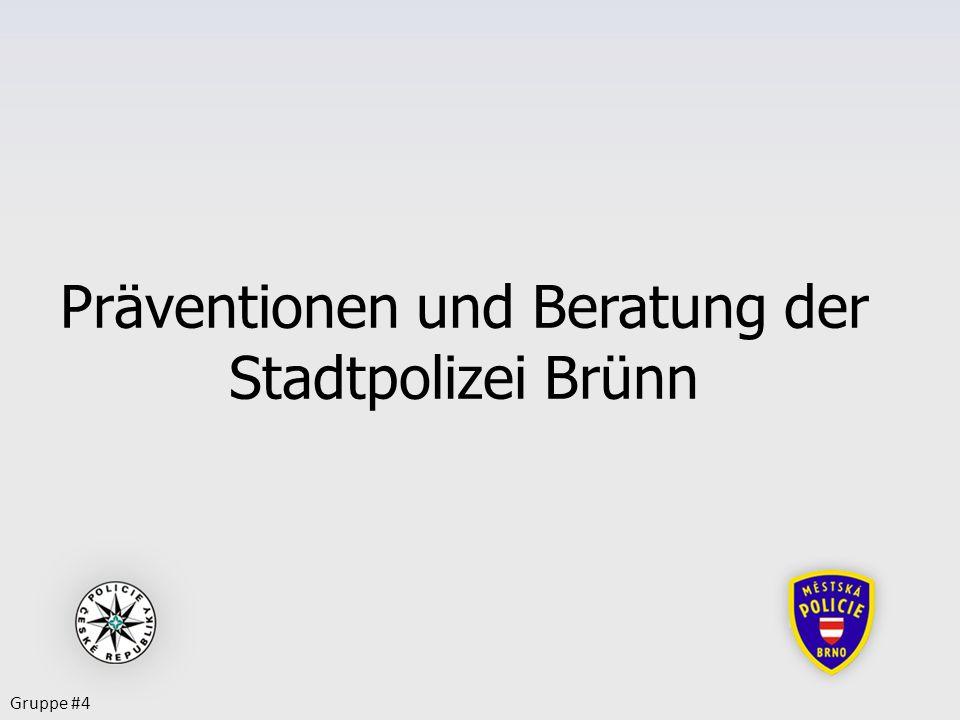 Präventionen und Beratung der Stadtpolizei Brünn Gruppe #4