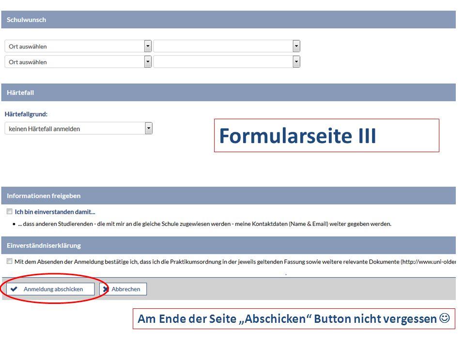"""Formularseite III Am Ende der Seite """"Abschicken"""" Button nicht vergessen"""