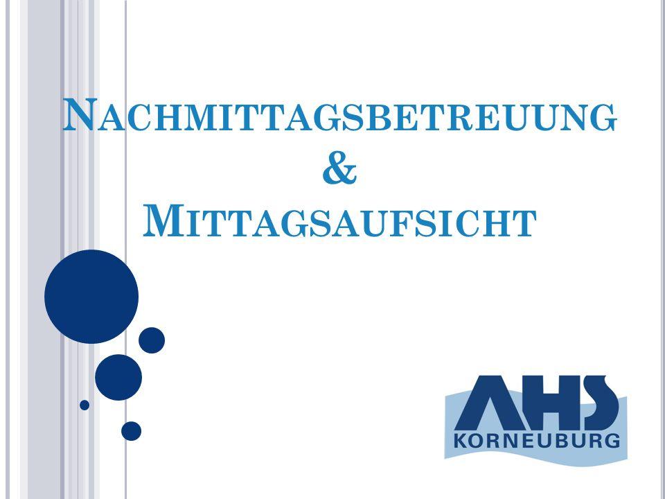 N ACHMITTAGSBETREUUNG & M ITTAGSAUFSICHT