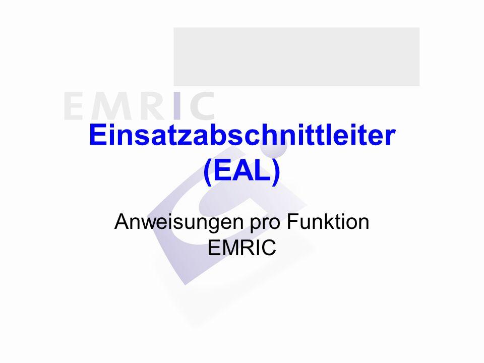 Einsatzabschnittleiter (EAL) Anweisungen pro Funktion EMRIC