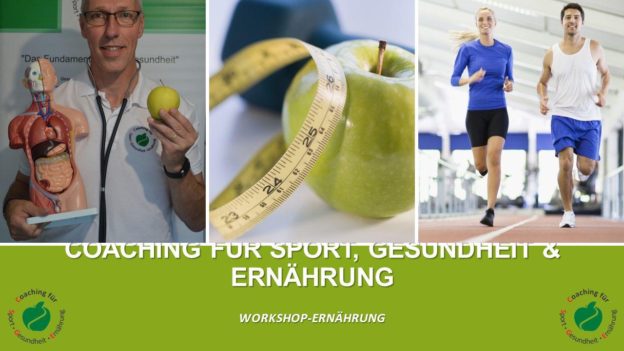COACHING FÜR SPORT, GESUNDHEIT & ERNÄHRUNG WORKSHOP-ERNÄHRUNG