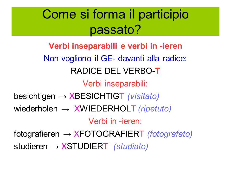 Cosa sono i verbi composti inseparabili.
