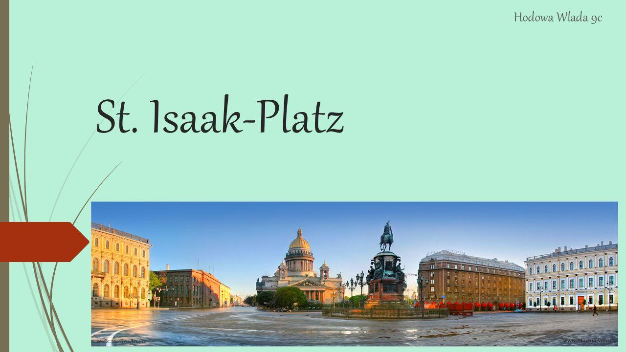 St. Isaak-Platz Hodowa Wlada 9c
