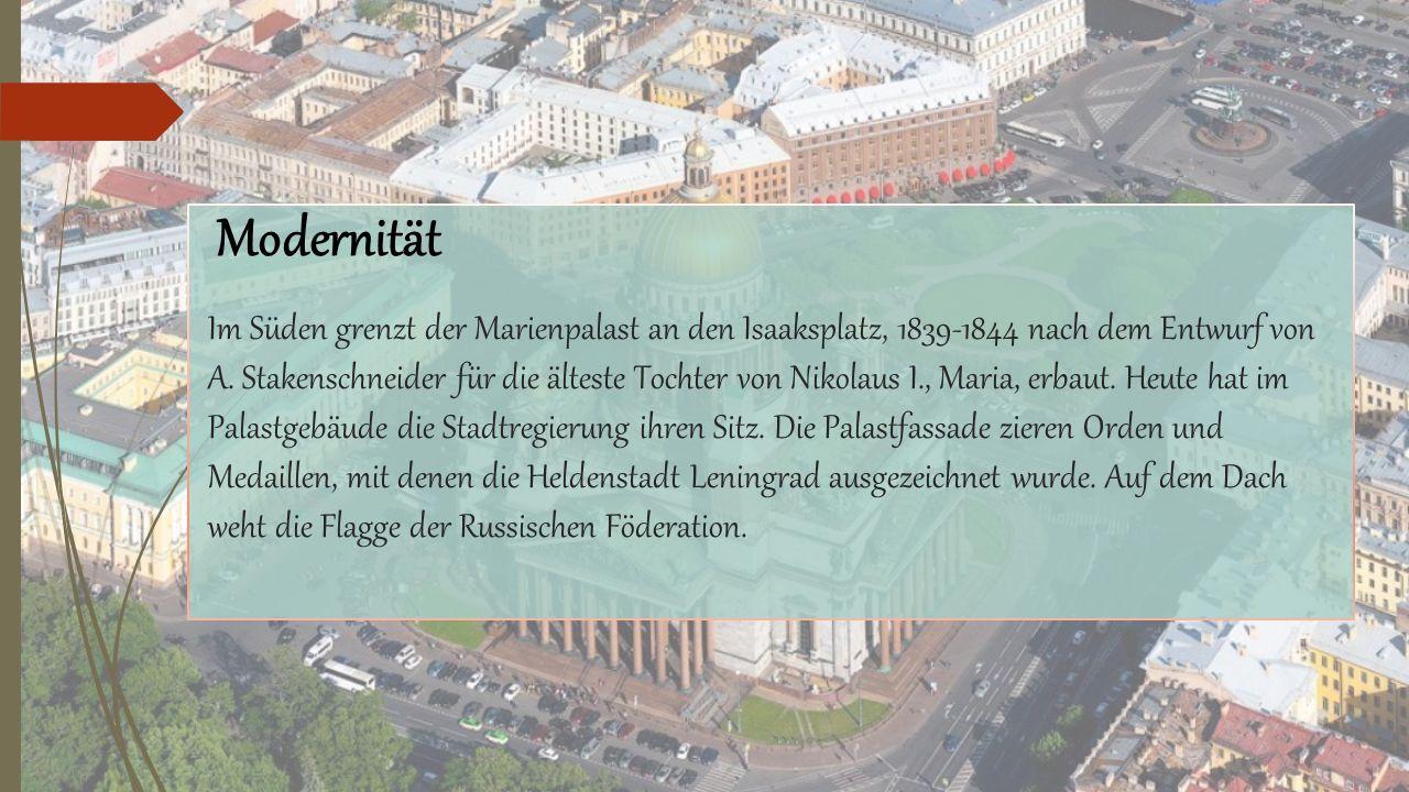 Im Süden grenzt der Marienpalast an den Isaaksplatz, 1839-1844 nach dem Entwurf von A.