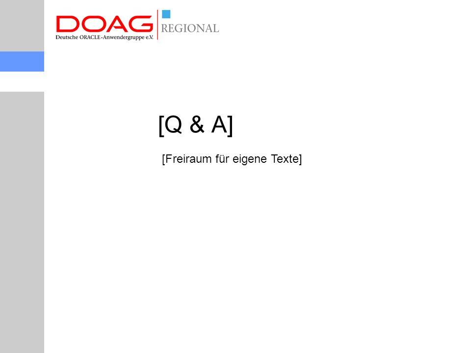 [Q & A] [Freiraum für eigene Texte]