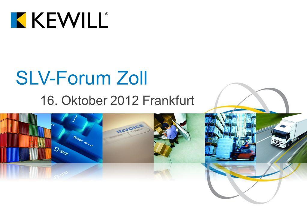 16. Oktober 2012 Frankfurt SLV-Forum Zoll