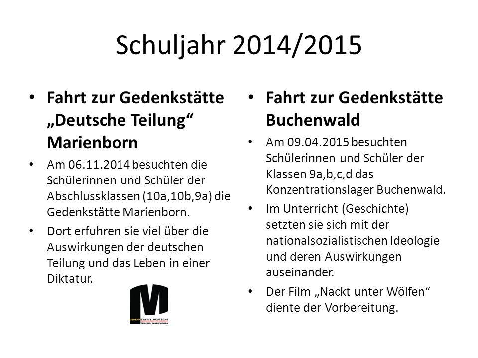 """Schuljahr 2014/2015 Fahrt zur Gedenkstätte """"Deutsche Teilung Marienborn Am 06.11.2014 besuchten die Schülerinnen und Schüler der Abschlussklassen (10a,10b,9a) die Gedenkstätte Marienborn."""