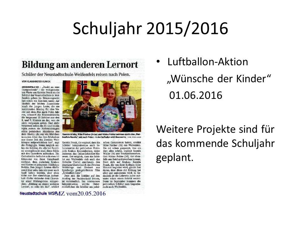 """Schuljahr 2015/2016 Luftballon-Aktion """"Wünsche der Kinder 01.06.2016 Weitere Projekte sind für das kommende Schuljahr geplant."""