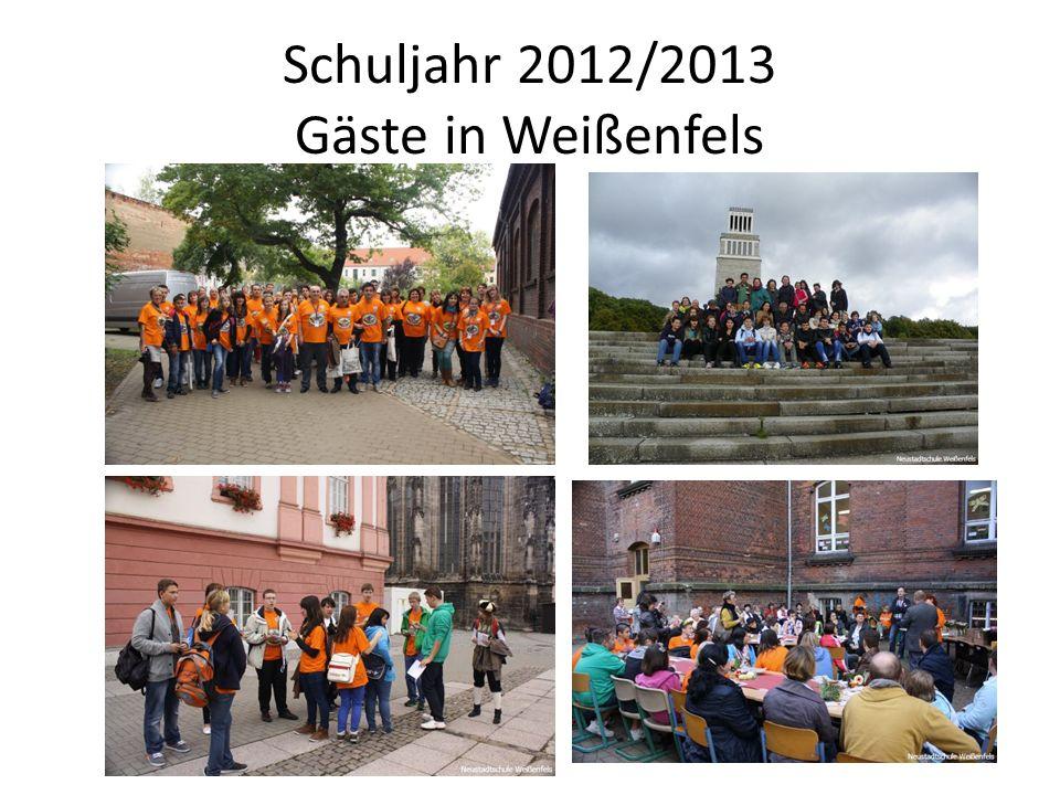 Schuljahr 2012/2013 Gäste in Weißenfels