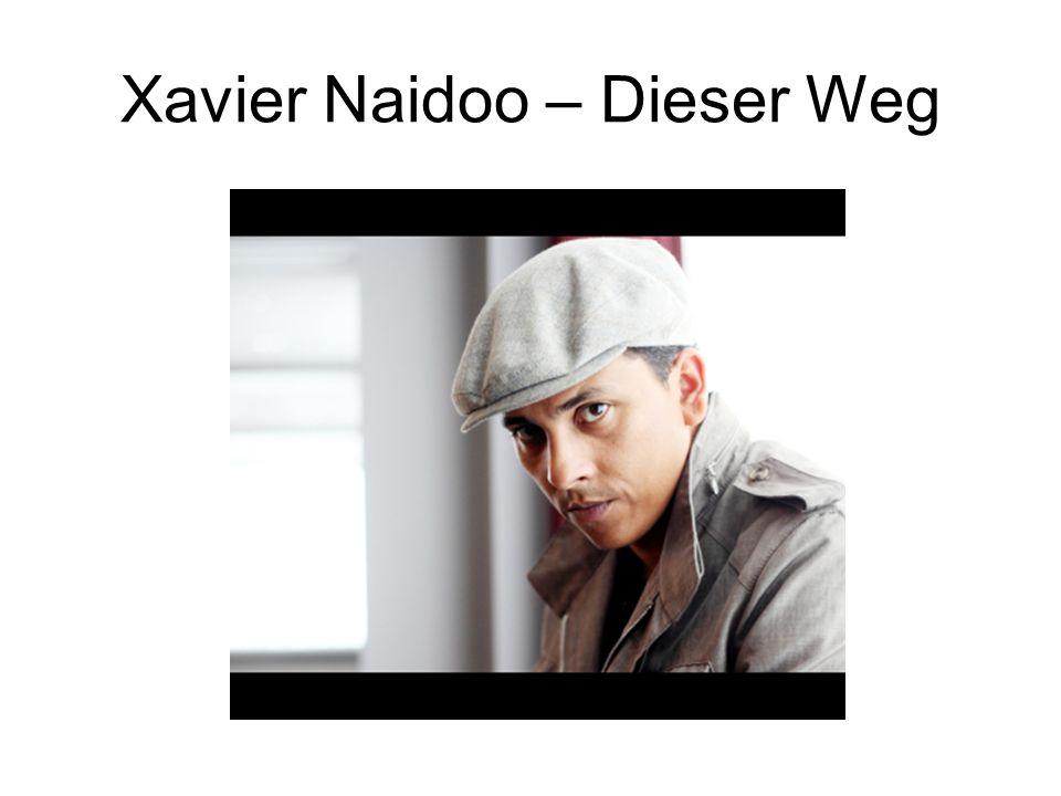 Xavier Naidoo – Dieser Weg