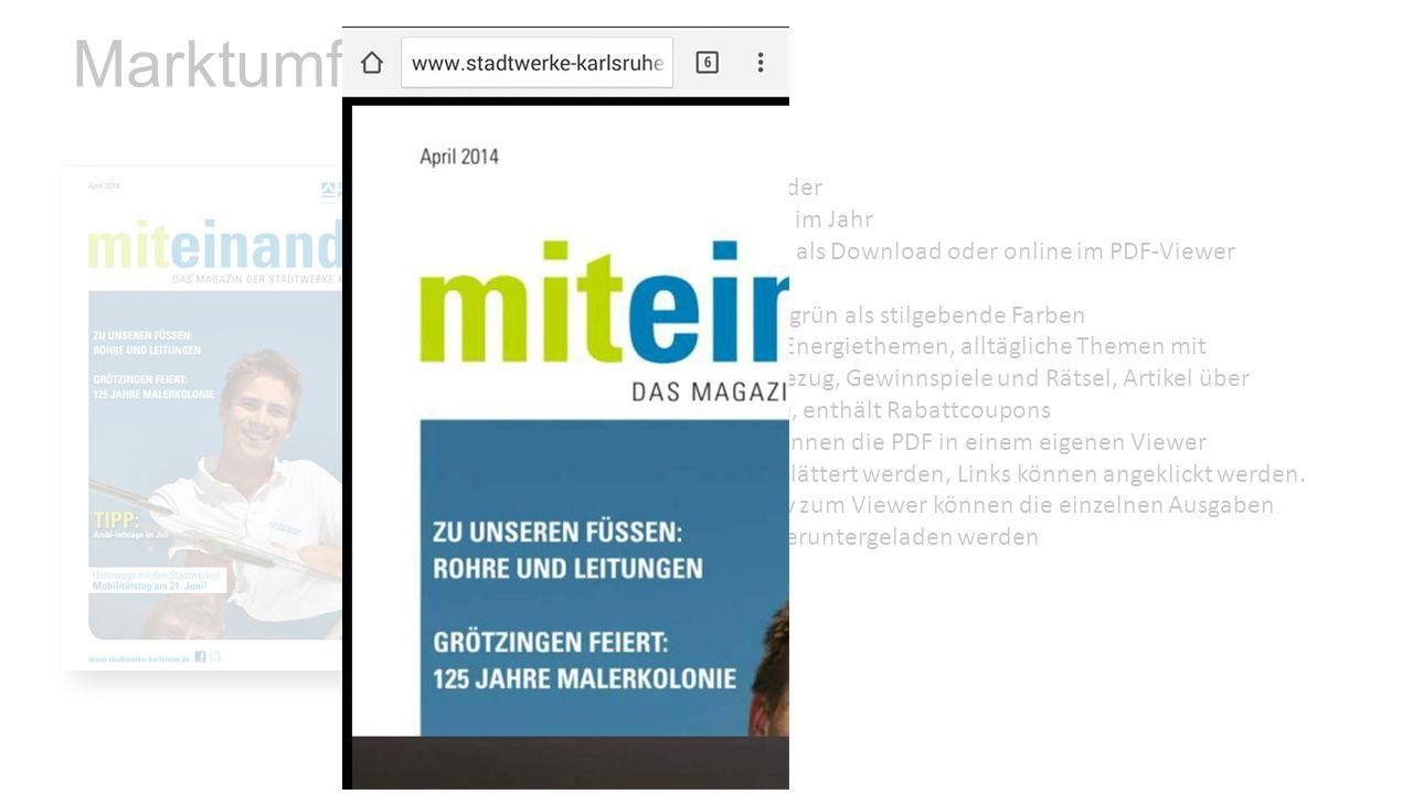 Marktumfeld Name: miteinander Periodizität:Sechsmal im Jahr Form:Print-PDF als Download oder online im PDF-Viewer Umfang:24 Seiten Gestaltung:Blau und