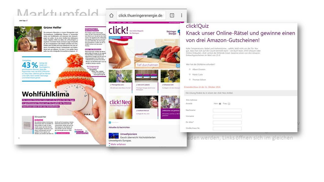 Marktumfeld Name: click! Periodizität:Viermal im Jahr Form:Aktuelle Ausgabe ist eine Website, kann aber auch als PDF heruntergeladen werden Umfang:16