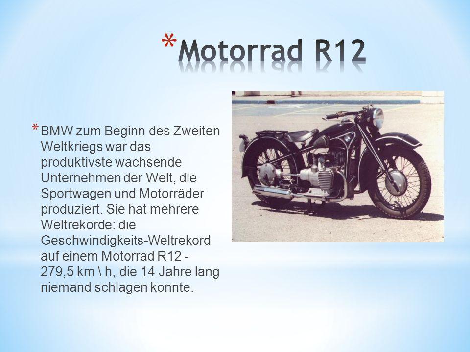 * BMW zum Beginn des Zweiten Weltkriegs war das produktivste wachsende Unternehmen der Welt, die Sportwagen und Motorräder produziert. Sie hat mehrere