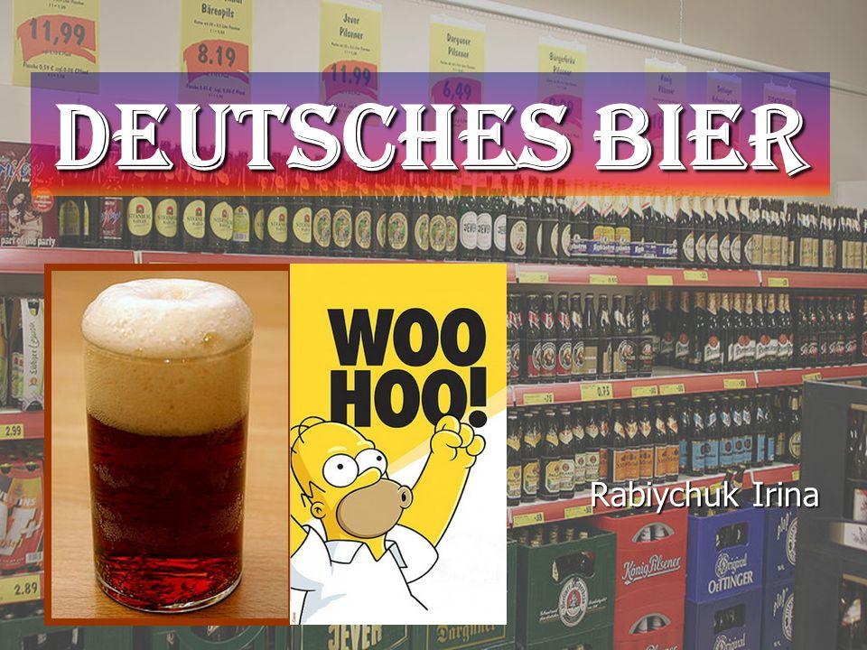 Deutsches Bier Rabiychuk Irina