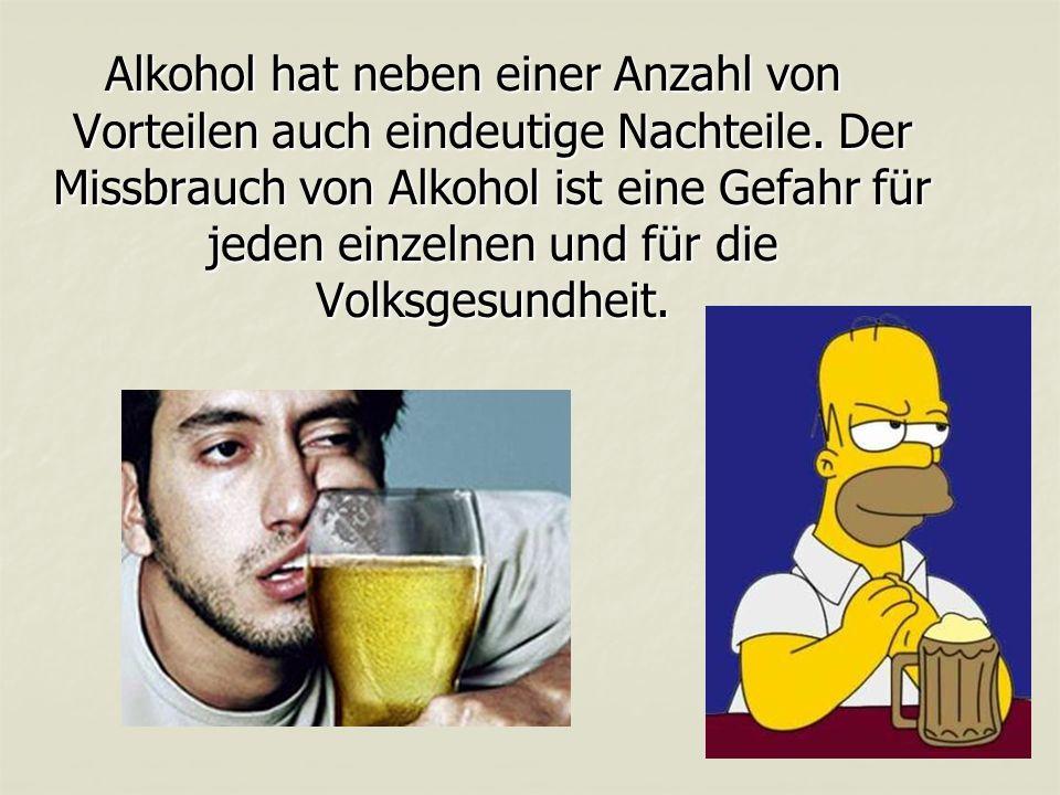 Alkohol hat neben einer Anzahl von Vorteilen auch eindeutige Nachteile.